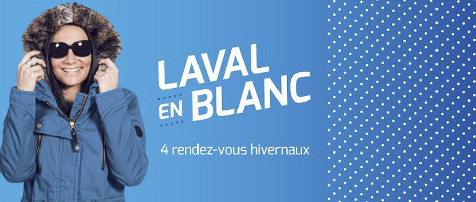 Place à Laval en blanc du 31 janvier au 21 février!