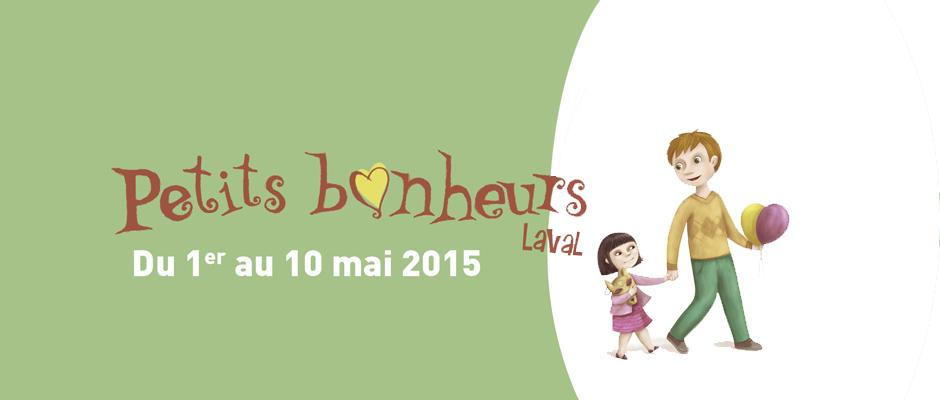 Le festival Petits bonheurs de retour du 1er au 10 mai